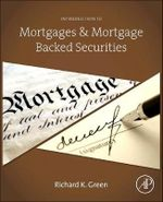 Introduction to Mortgages and Mortgage Backed Securities - Richard K. Green