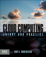 Cloud Computing : Theory and Practice - Dan C. Marinescu