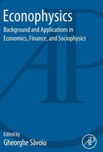 Econophysics : Background and Applications in Economics, Finance, and Sociophysics