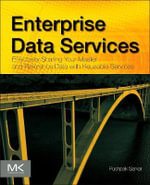 Enterprise Data Services : Effectively Sharing Your Master and Reference Data with Reusable Services - Pushpak Sarkar