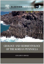 Geology and Sedimentology of the Korean Peninsula - Sung Kwun Chough
