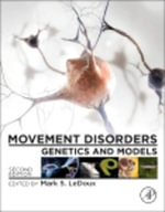 Movement Disorders : Genetics and Models