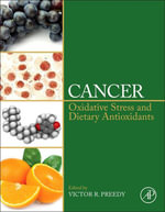 Cancer : Oxidative Stress and Dietary Antioxidants