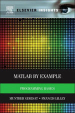 MATLAB® by Example : Programming Basics - Munther Gdeisat