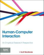 Human-Computer Interaction : An Empirical Research Perspective - I. Scott MacKenzie
