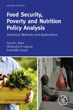 Food Security, Poverty and Nutrition Policy Analysis : Statistical Methods and Applications - Suresh Babu
