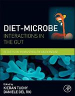 Diet-Microbe Interactions in the Gut : Effects on Human Health and Disease