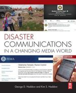 Disaster Communications in a Changing Media World - George Haddow