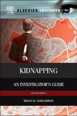 Kidnapping : An Investigator's Guide - Diana M. Concannon