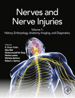 Nerves and Nerve Injuries : Vol 1: History, Embryology, Anatomy, Imaging, and Diagnostics
