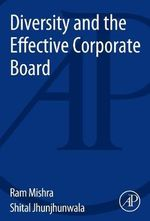 Diversity and the Effective Corporate Board : Men's Tennis from the Age of Honor to the Cult of ... - Ram Kumar Mishra