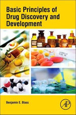 Basic Principles of Drug Discovery and Development - Benjamin Blass