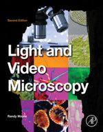 Light and Video Microscopy - Randy O. Wayne