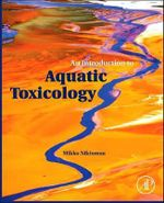 An Introduction to Aquatic Toxicology - Mikko Nikinmaa