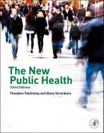The New Public Health - Theodore H. Tulchinsky