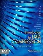 Introduction to Data Compression : The Morgan Kaufmann Series in Multimedia Information and Systems - Khalid Sayood