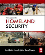 Introduction to Homeland Security : Principles of All-Hazards Response - Jane Bullock