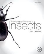 Physiological Systems in Insects : An Introduction to Principles and Applications - Marc J. Klowden