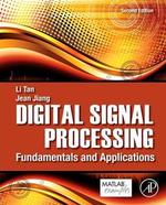 Digital Signal Processing : Fundamentals and Applications - Li Tan