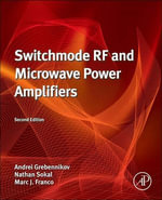Switchmode RF and Microwave Power Amplifiers - Andrei Grebennikov