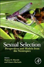 Sexual Selection : Perspectives and Models from the Neotropics