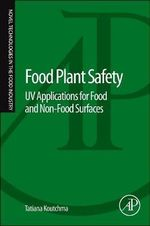 Food Plant Safety : UV Applications for Food and Non-Food Surfaces - Tatiana Koutchma