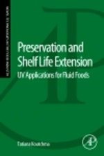 Preservation and Shelf Life Extension : UV Applications for Fluid Foods - Tatiana Koutchma
