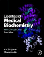 Essentials of Medical Biochemistry : With Clinical Cases - N. V. Bhagavan