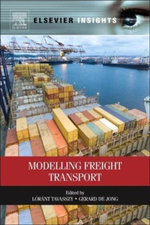 Modelling Freight Transport - Lóránt Tavasszy