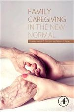 Family Caregiving in the New Normal