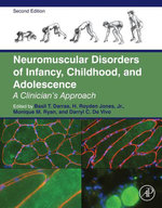 Neuromuscular Disorders of Infancy, Childhood, and Adolescence : A Clinician's Approach