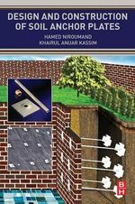 Design and Construction of Soil Anchor Plates - Hamed Niroumand