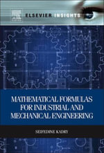 Mathematical Formulas for Industrial and Mechanical Engineering - Seifedine Kadry