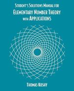 Elementary Number Theory with Applications, Student Solutions Manual - Thomas Koshy