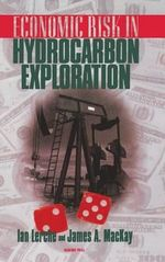 Economic Risk in Hydrocarbon Exploration - Ian Lerche