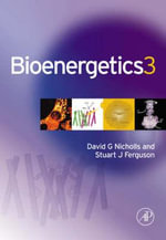 Bioenergetics :  A Biographical Companion - David G. Nicholls