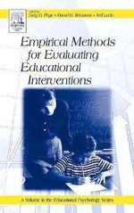 Empirical Methods for Evaluating Educational Interventions : Educational Psychology (Academic)
