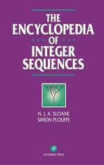 The Encyclopedia of Integer Sequences - N. J. A. Sloane