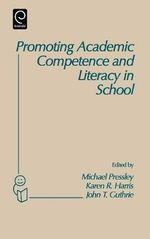 Promoting Academic Competence and Literacy in School : Conference on
