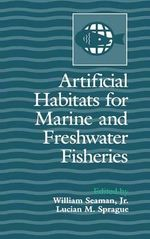 Artificial Habitats for Marine and Freshwater Fisheries
