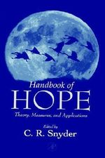 Handbook of Hope : Theory,Measures and Applications