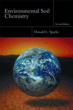 Environmental Soil Chemistry - Donald L. Sparks