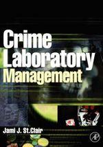 Crime Laboratory Management - Jami St.Clair