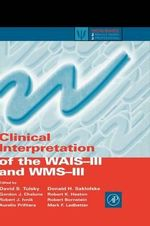 Clinical Interpretation of the WAIS-III and WMS-III - David S. Tulsky