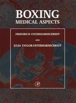 Boxing : Medical Aspects