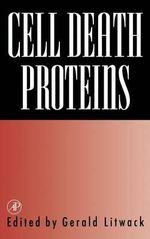 Cell Death Proteins: Vol. 53 : Advances in Research and Applications