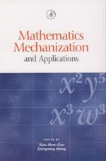 Mathematics, Mechanization and Applications