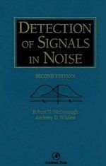 Detection of Signals in Noise : Statistical Mechanics and Cybernetic Perspectives - A. D. Whalen