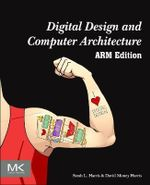 Digital Design and Computer Architecture : Arm Edition - David Harris