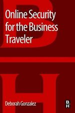 Online Security for the Business Traveler - Deborah Gonzalez